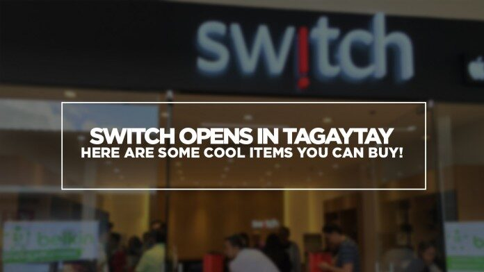 switch-tagaytay-1-696x392-8024411